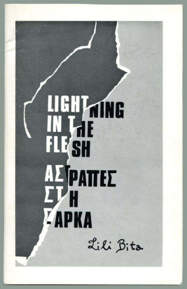 LIGHTNING IN THE FLESH: Poems. Lili Bita, Zaller.