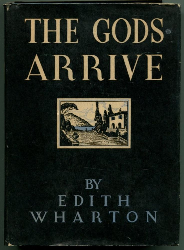 THE GODS ARRIVE. Edith Wharton.