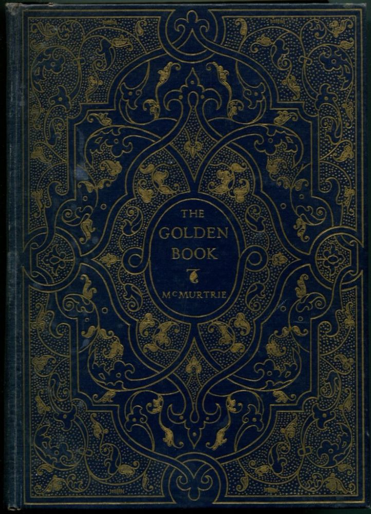 THE GOLDEN BOOK: The Story of Fine Books and Bookmaking - Past & Present.
