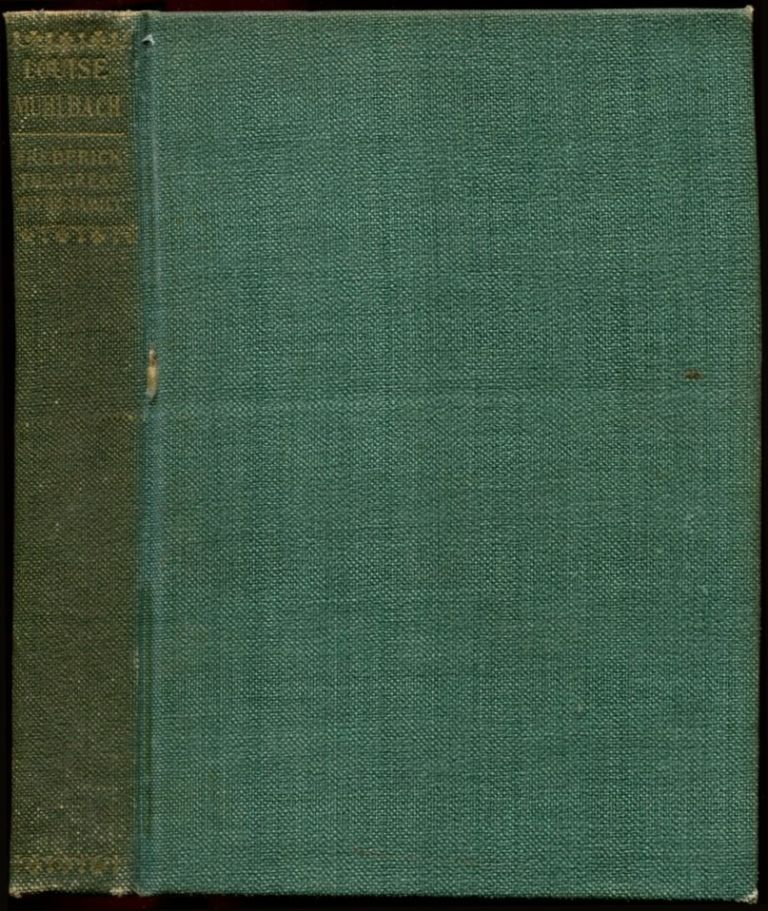THE WORKS OF LOUISE MUHLBACH: In Eighteen Volumes. Louise Muhlbach.
