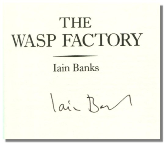 THE WASP FACTORY.