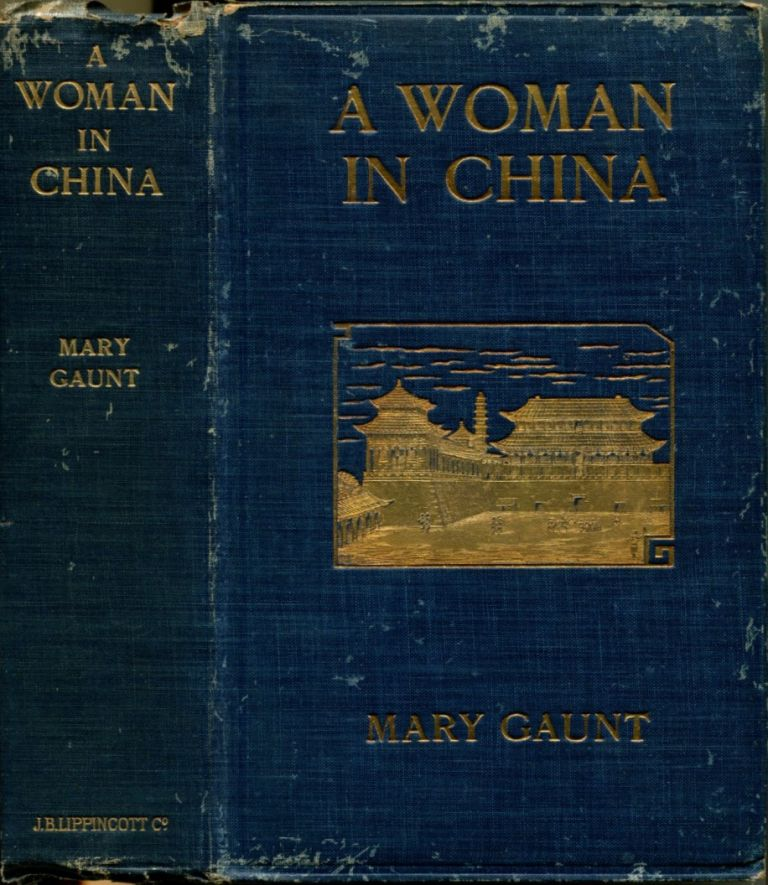 A WOMAN IN CHINA.