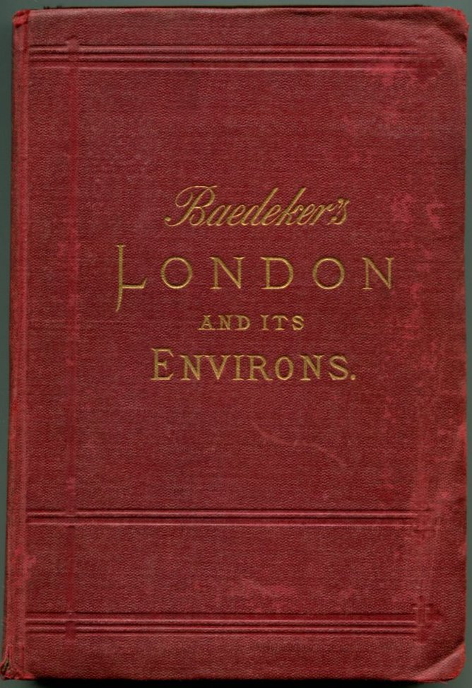 LONDON AND ITS ENVIRONS: Handbook for Travellers.