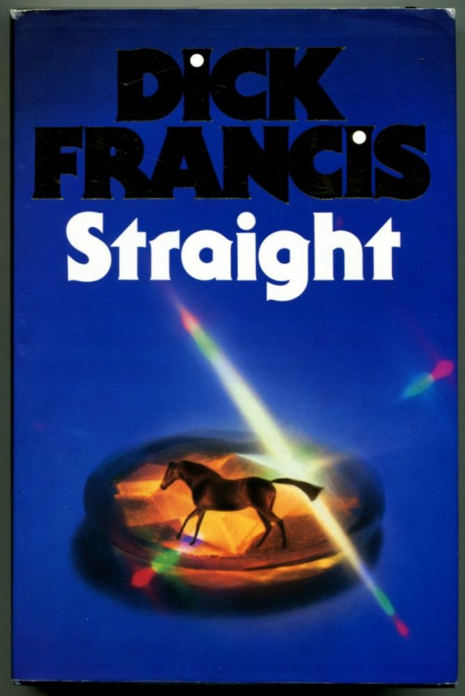 STRAIGHT. Dick Francis.