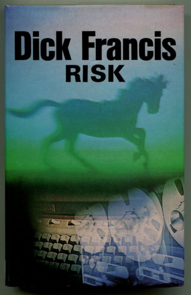 RISK. Dick Francis.