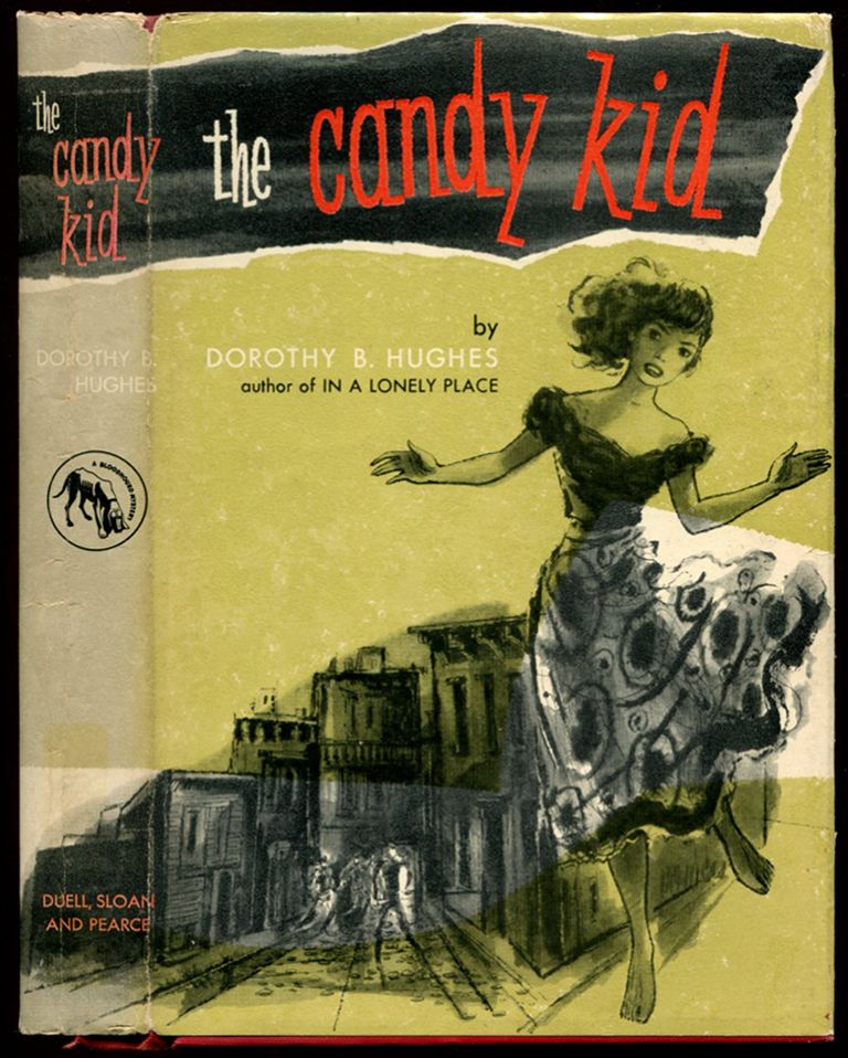 THE CANDY KID. Dorothy B. Hughes.