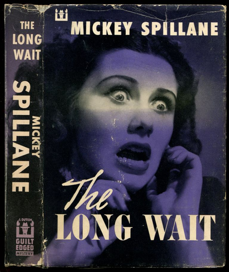 THE LONG WAIT. Mickey Spillane.