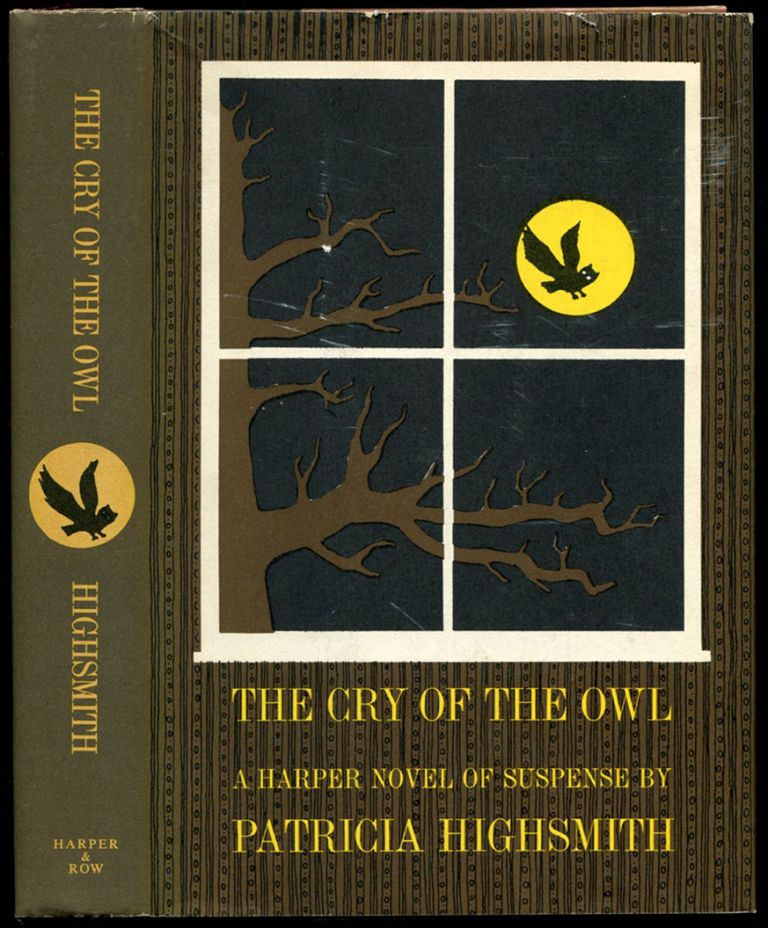 THE CRY OF THE OWL. Patricia Highsmith.