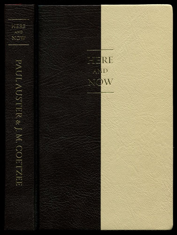 HERE AND NOW: LETTERS 2008 - 2011. J. M. Coetzee, Paul Auster.