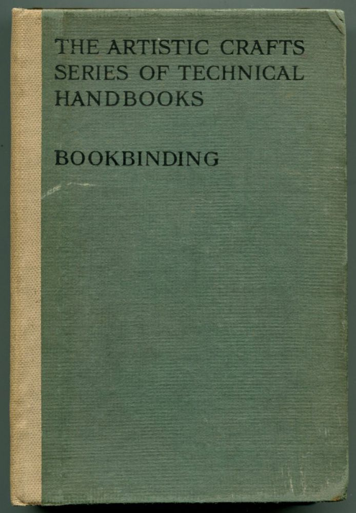 BOOKBINDING, AND THE CARE OF BOOKS: A text-book for the Book-binders and Librarians. Douglas Cockerell.