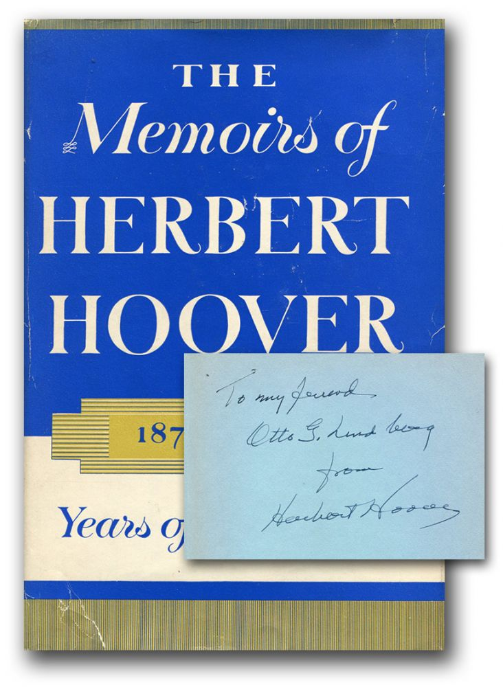 THE MEMOIRS OF HERBERT HOOVER: 1874-1920: Years of Adventure.