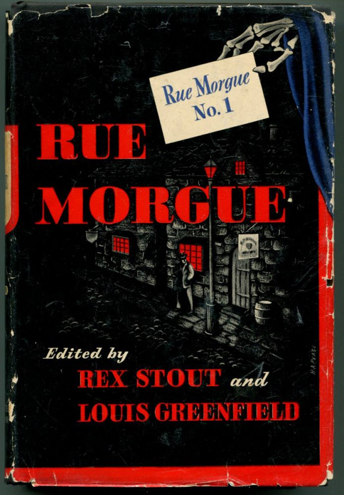 RUE MORGUE NO. 1. Rex Stout, Louis Greenfield.