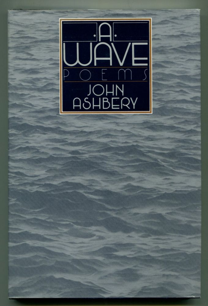 A WAVE: Poems. John Ashbery.