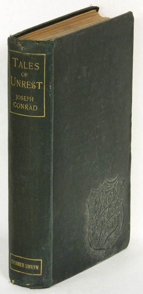 TALES OF UNREST. Joseph Conrad.