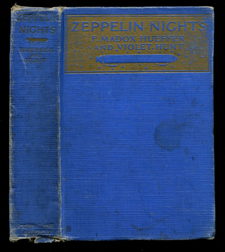 ZEPPELIN NIGHTS: A London Entertainment. Ford Madox Ford, Ford Madox Hueffer, Violet Hunt.