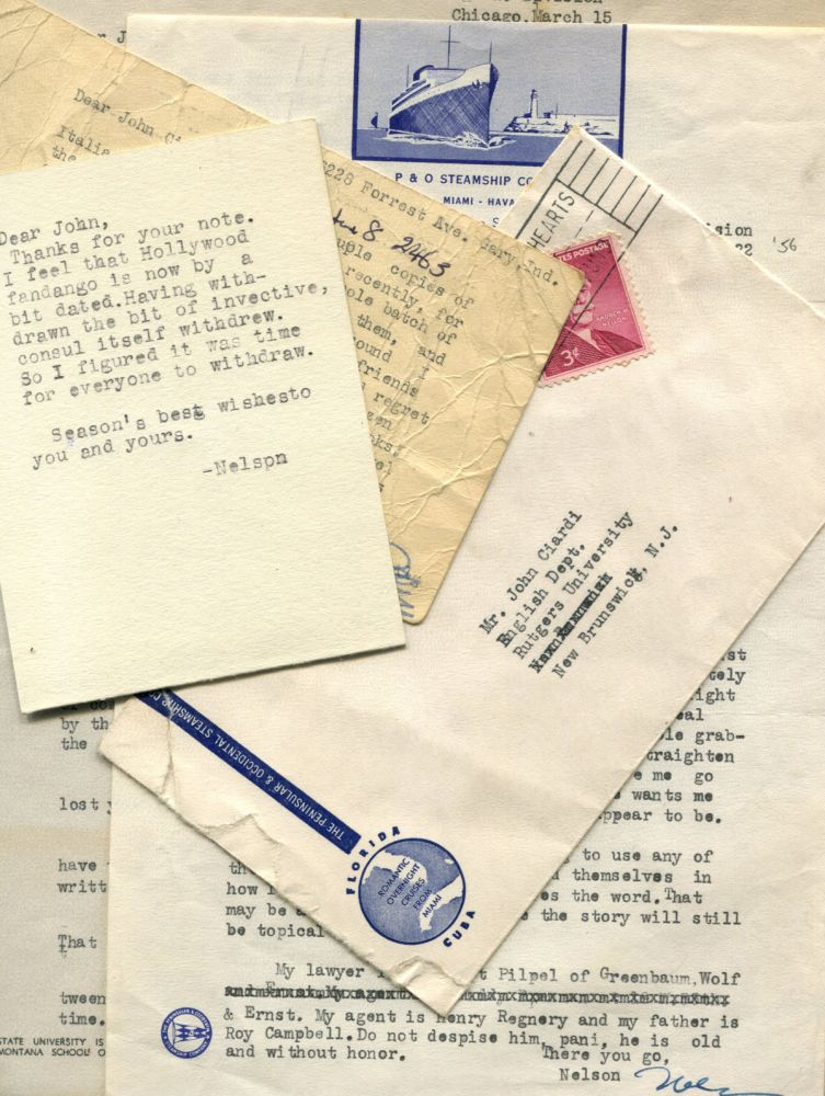 CORRESPONDENCE FROM NELSON ALGREN TO JOHN CIARDI: Six typed letters, postcard, Christmas card all signed by Algren. Nelson Algren.
