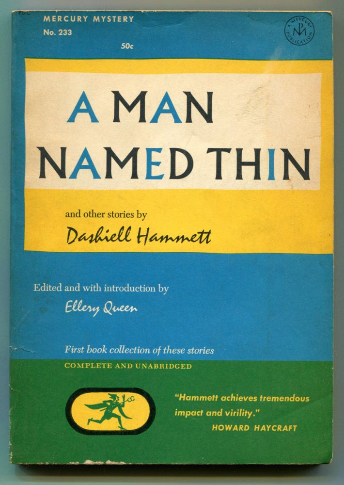 A MAN NAMED THIN: And other stories. Dashiell Hammett.