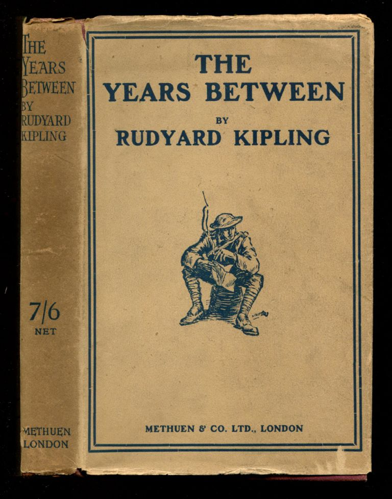THE YEARS BETWEEN. Rudyard Kipling.