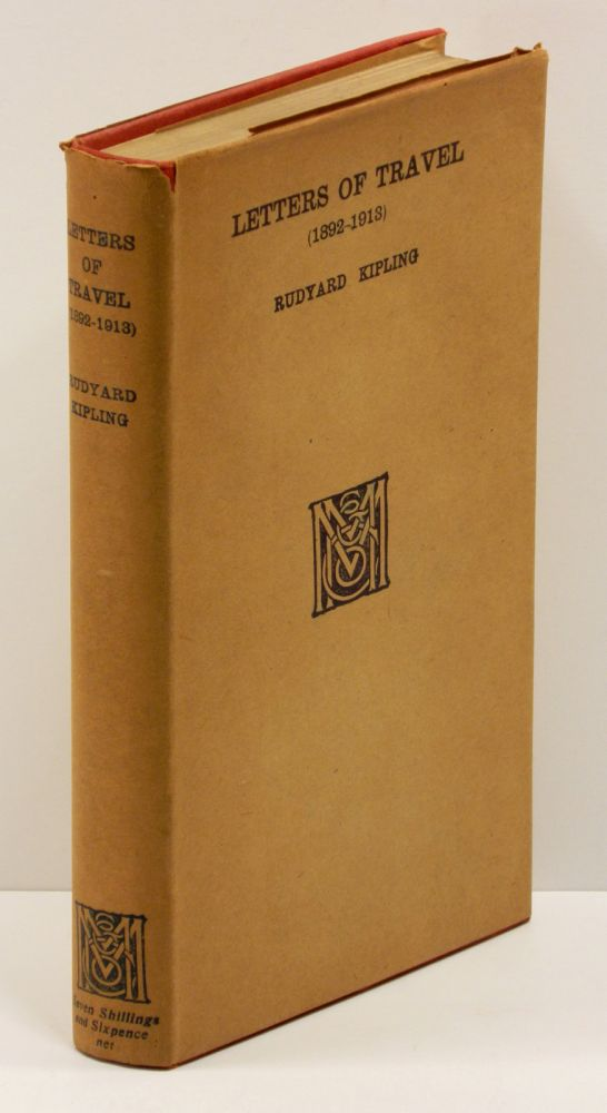 LETTERS OF TRAVEL (1892-1913). Rudyard Kipling.