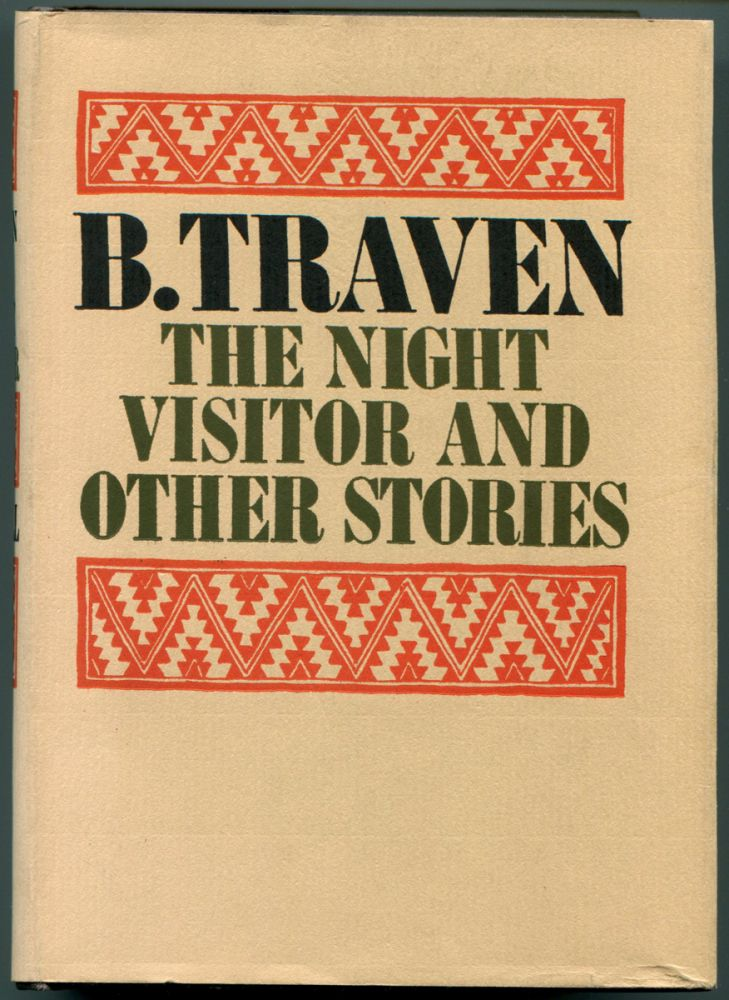THE NIGHT VISITOR AND OTHER STORIES. B. Traven.