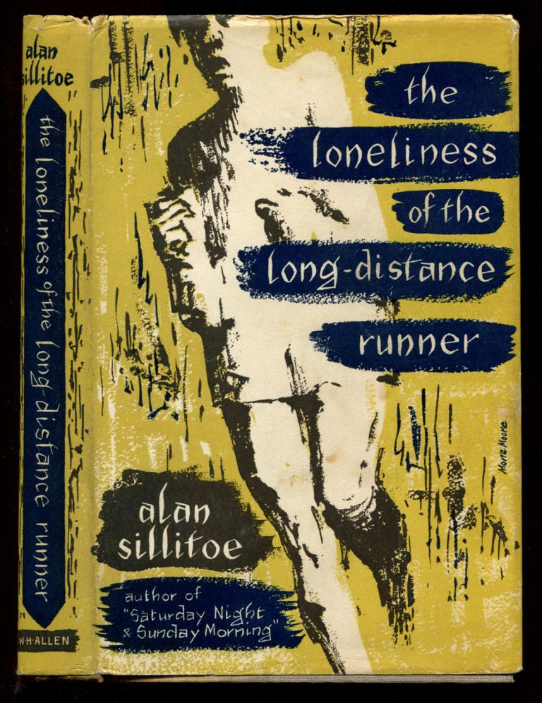 THE LONELINESS OF THE LONG-DISTANCE RUNNER. Alan Sillitoe.
