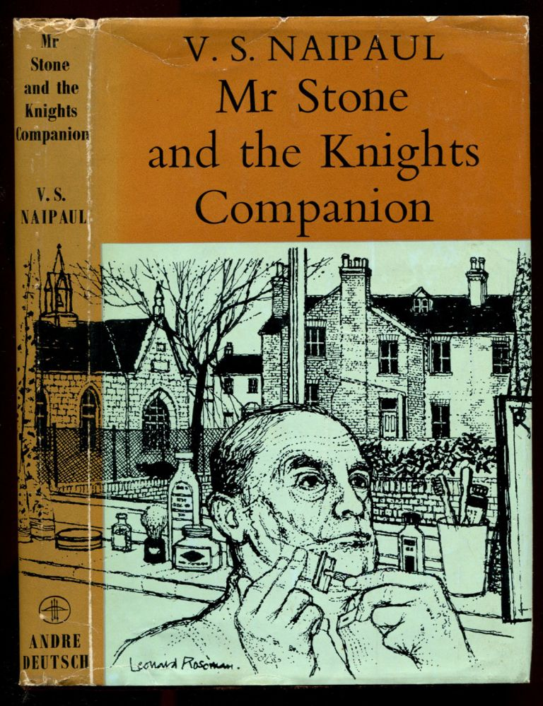 MR STONE AND THE KNIGHTS COMPANION. V. S. Naipaul.