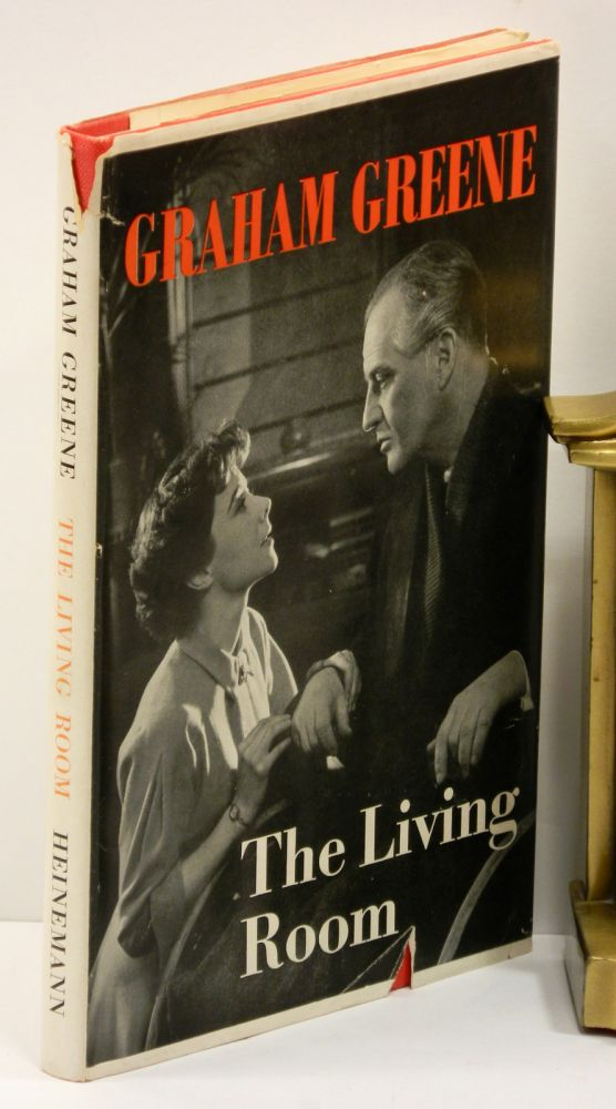 THE LIVING ROOM: A Play in Two Acts. Graham Greene.