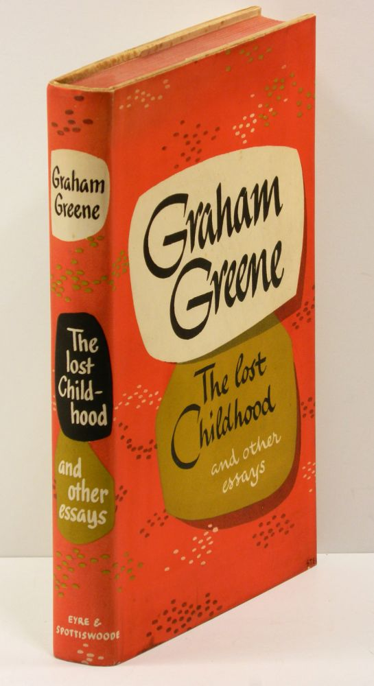 THE LOST CHILDHOOD: and other essays. Graham Greene.