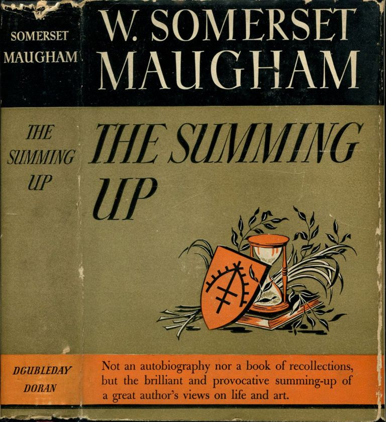 THE SUMMING UP. W. Somerset Maugham.