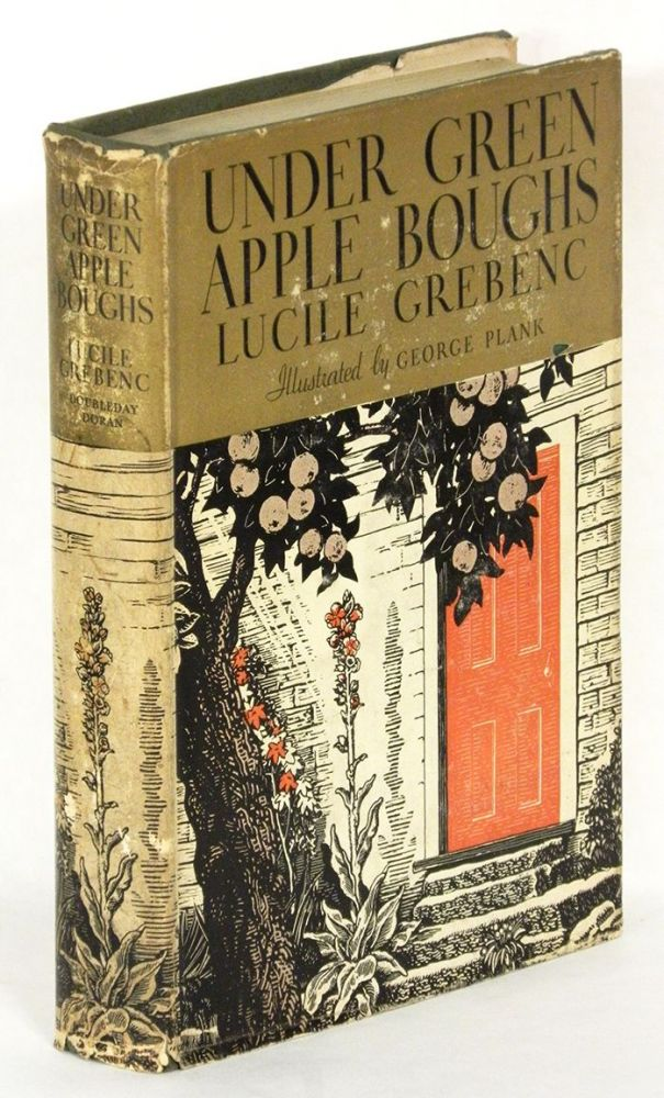 UNDER GREEN APPLE BOUGHS. Lucile Grebenc.
