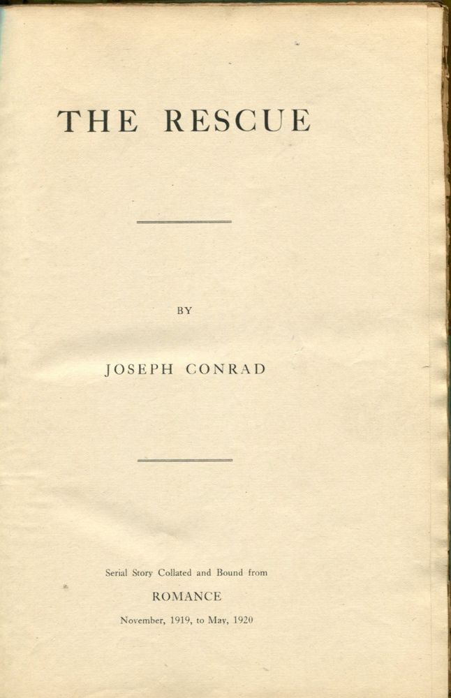 THE RESCUE: [In Romance Magazine]. Joseph Conrad.