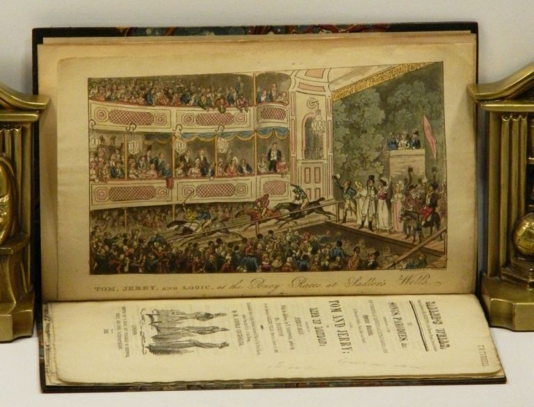 THE SONGS, PARODIES, ETC. Introduced in the New Pedestrian, Equestrian, Extravaganza, and Operatic Burletta, In Three Acts of Gaiety, Frisk, Lark, and Patter, called: TOM AND JERRY; OR LIFE IN LONDON [Rare Sadler's Wells Theatre pamphlet]. Pierce Egan, George Cruikshank.
