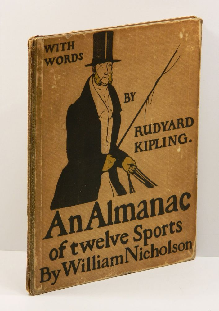 AN ALMANAC OF TWELVE SPORTS. Rudyard Kipling, William Nicholson.