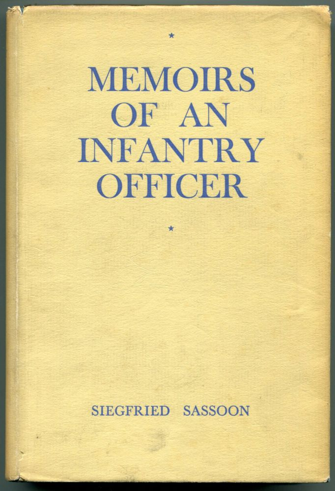 MEMOIRS OF AN INFANTRY OFFICER. Siegfried Sassoon.