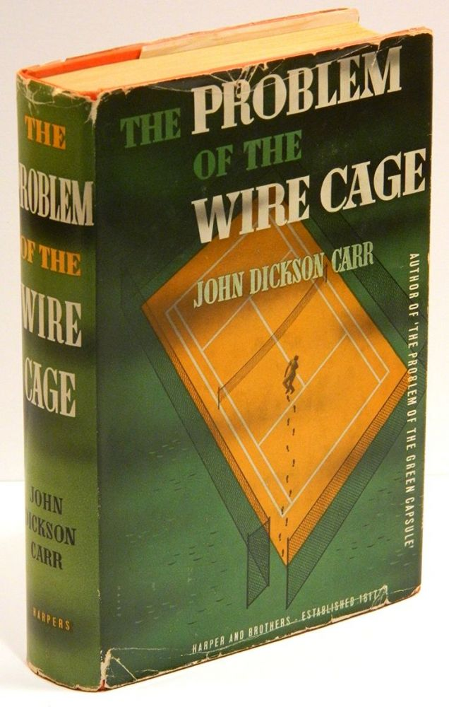 THE PROBLEM OF THE WIRE CAGE. John Dickson Carr.