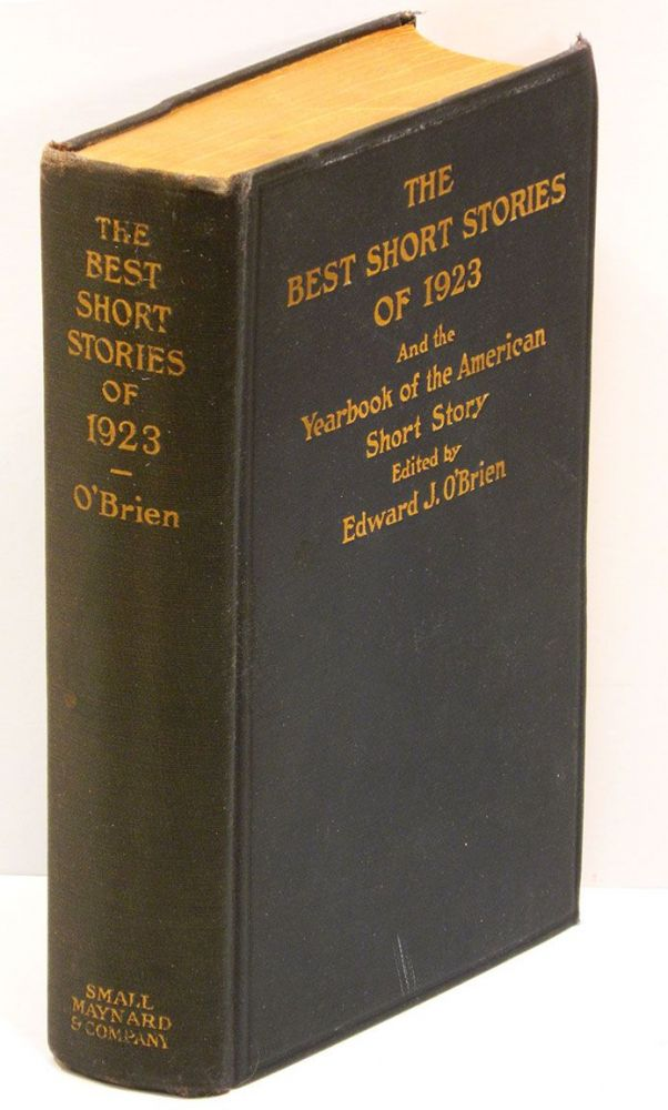 THE BEST SHORT STORIES OF 1923: and the Yearbook of the American Short Story. Ernest Hemingway.