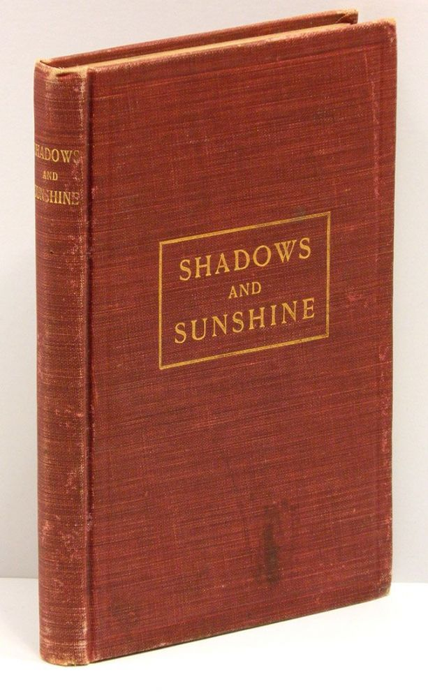 SHADOW AND SUNSHINE [cover title SHADOWS AND SUNSHINE]. Eliza Suggs.