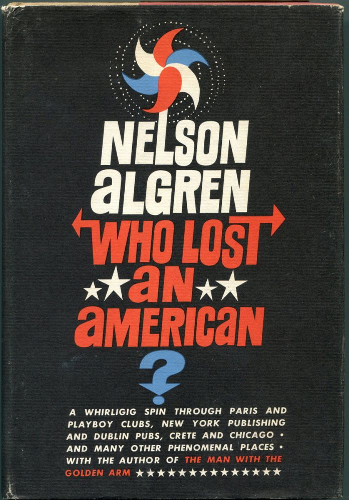 WHO LOST AN AMERICAN? Nelson Algren, Larry McMurtry.