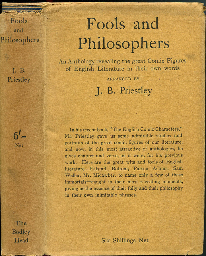 FOOLS AND PHILOSOPHERS: A Gallery of Comic Figures from English Literature. J. B. Priestley.