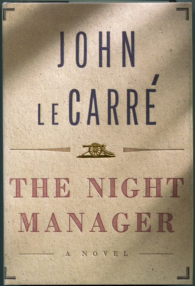THE NIGHT MANAGER. John le Carre.