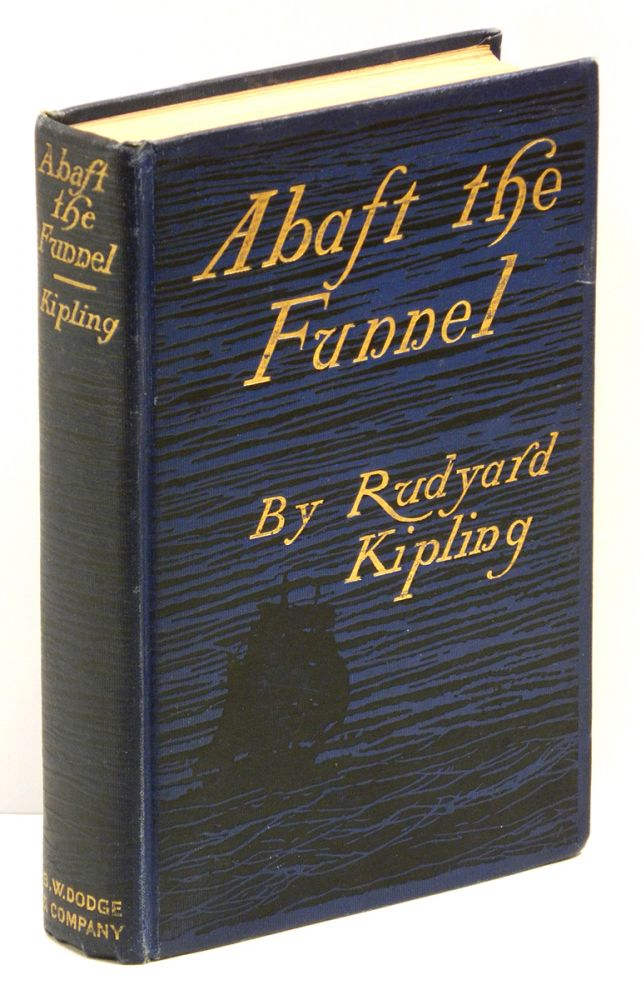 ABAFT THE FUNNEL. Rudyard Kipling.
