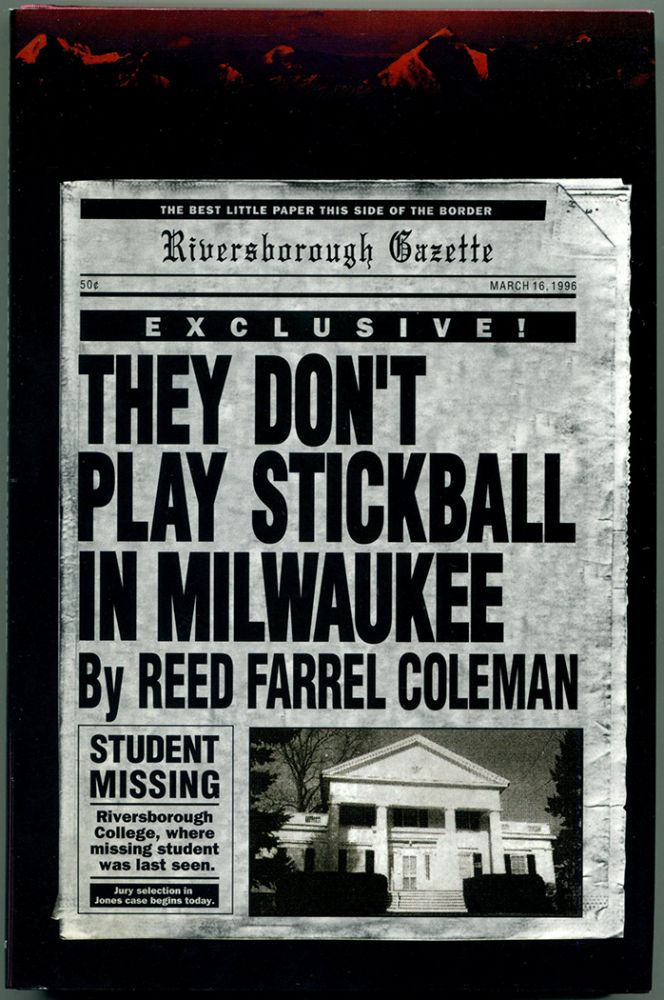 THEY DON'T PLAY STICKBALL IN MILWAUKEE. Reed Farrel Coleman.