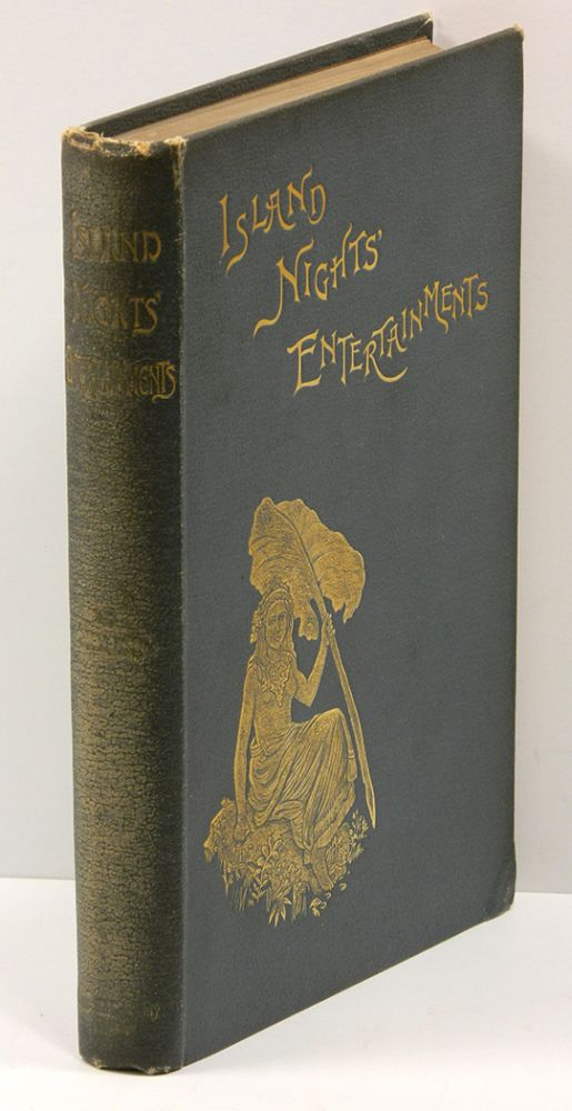 ISLAND NIGHTS' ENTERTAINMENTS: Consisting of THE BEACH OF FALESA / THE BOTTLE IMP / THE ISLE OF VOICES. Robert Louis Stevenson.
