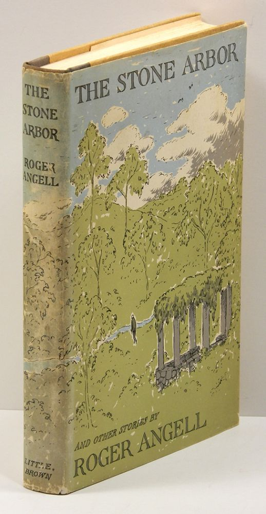 THE STONE ARBOR: and Other Stories. Roger Angell, Edward Gorey dust jacket.