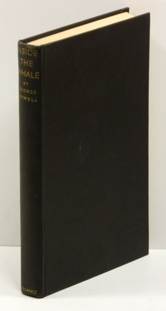 INSIDE THE WHALE: and Other Essays. George Orwell.