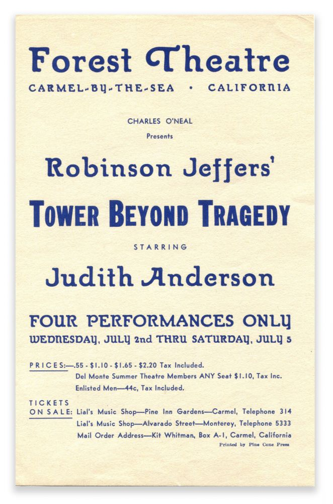 TOWER BEYOND TRAGEDY; [Forest Theatre Broadside]. Robinson Jeffers.