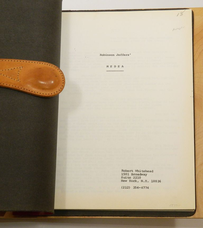ROBINSON JEFFERS' MEDEA [Playscript for the Robert Whitehead 1982 Revival]; Together with MEDEA: FREELY ADAPTED FROM THE 'MEDEA' OF EURIPIDES [1948 Samuel French acting edition], Robinson Jeffers.