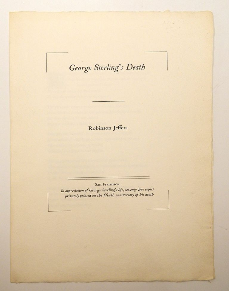 GEORGE STERLING'S DEATH. Robinson Jeffers.