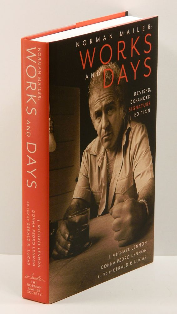 NORMAN MAILER: WORKS AND DAYS: Revised, Expanded (Signature) Edition. Norman Mailer, Gerald R. Lucas, Donn Pedro Lennon, J. Michael Lennon.
