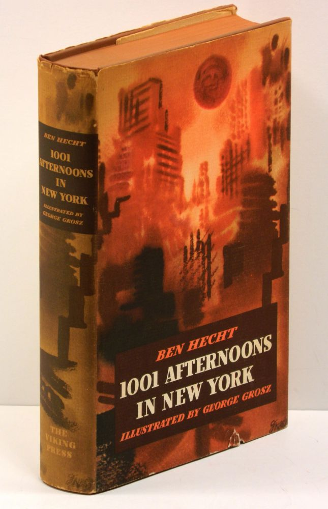 1001 AFTERNOONS IN NEW YORK; [Together with] THE BEWITCHED TAILOR. Ben Hecht, George Grosz.